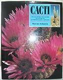 Cacti, Marcus H. Schneck, 0517073218