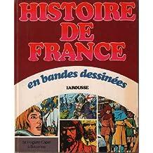 De hugues capet à bouvines / histoire de france en B D'