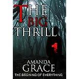 MYSTERY: THE BIG THRILL - THE BEGINING: Mystery, Suspense, Thriller, Suspense Crime Thriller (ADDITIONAL BOOK INCLUDED ) (Mystery thriller Suspense Collection & fiction)