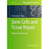Stem Cells and Tissue Repair: Methods and Protocols