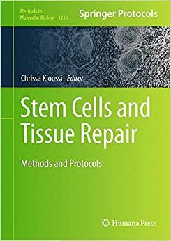 Book Stem Cells and Tissue Repair: Methods and Protocols (Methods in Molecular Biology)
