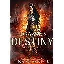 A Dragon's Destiny (Dragons Book 1)