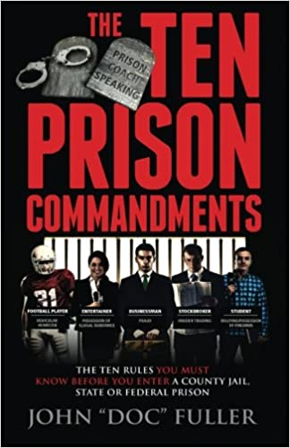 The Ten Prison Commandments: The Ten Rules You Must Know
