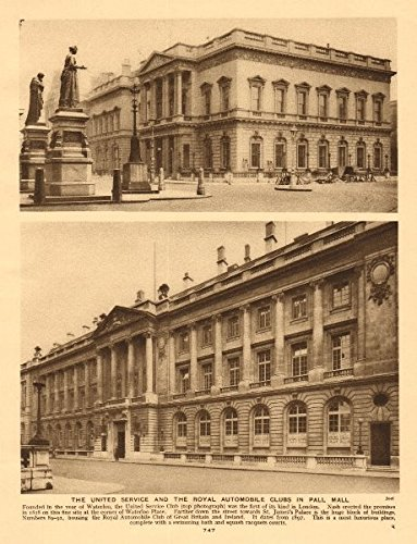 (The United Service Club and the Royal Automobile Club in Pall Mall - 1926 - old print - antique print - vintage print - printed prints of)