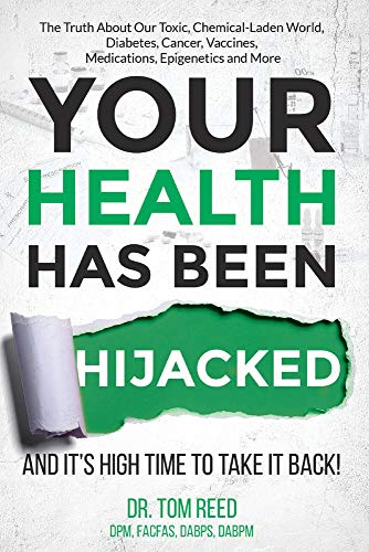 Your Health Has Been Hijacked: And It's High Time To Take It Back! (1) 1st Edition