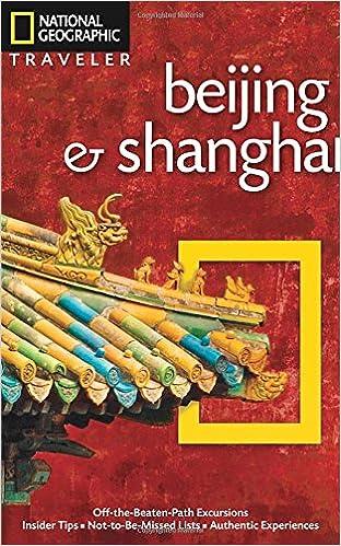 !DOC! National Geographic Traveler: Beijing & Shanghai. fondos Cenove Tails boost maximo Exchange