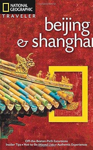 National Geographic Traveler: Beijing & Shanghai
