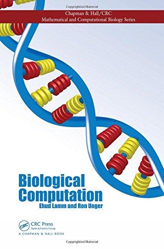 Biological Computation (Chapman & Hall/CRC Mathematical and Computational Biology)