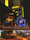 Best Theatre Yearbooks - The Playbill Broadway Yearbook: June 2010 to May Review