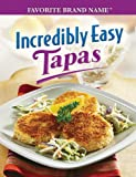 Incredibly Easy Tapas, Publications International Ltd., 141279322X