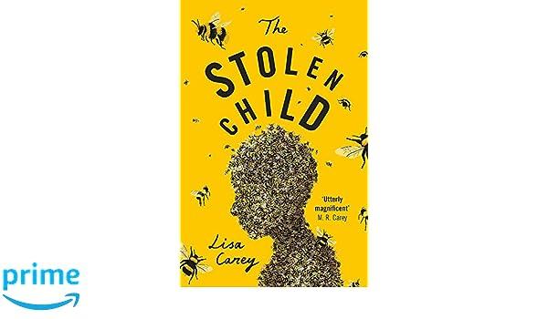 The Stolen Child: Amazon.es: Lisa Carey: Libros en idiomas ...