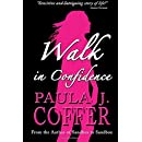Walk in Confidence: The Paula Coffer Story