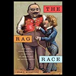 The Rag Race: How Jews Sewed Their Way to Success in America and the British Empire | Adam D. Mendelsohn