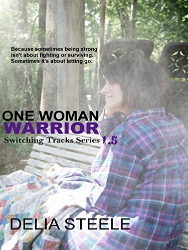 One Woman Warrior (Switching Tracks Series)