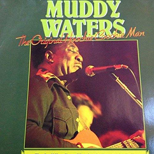 Muddy Waters - The Original Hoochie Coochie Man - Cleo - CL - Cl Water