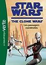 Star Wars Clone Wars 13 - Les passagers clandestins par Lucasfilm