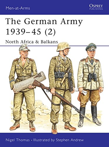 German Army Wwii - The German Army 1939-45 (2) : North Africa & Balkans (Men-At-Arms Series, 316)