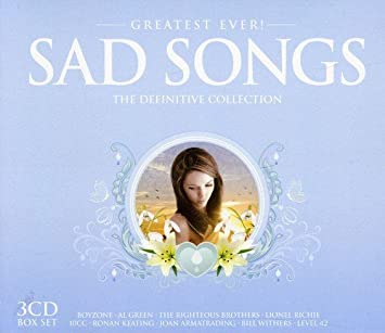 Greatest Ever Sad Songs