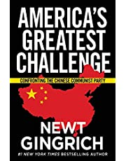America's Greatest Challenge: Confronting the Chinese Communist Party