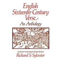 English Sixteenth Century Verse: An Anthology