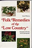 Folk Remedies of the Low Country, Julia F. Morton, 0912458461