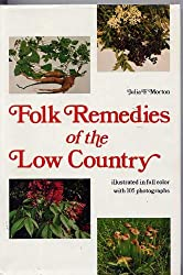 Folk Remedies of the Low Country