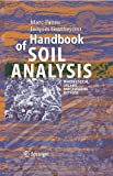 Handbook of Soil Analysis : Mineralogical, Organic and Inorganic Methods, Pansu, Marc and Gautheyrou, Jacques, 3540312102