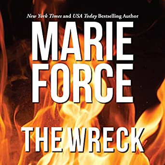Amazon com: The Wreck (Audible Audio Edition): Marie Force, Holly