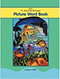img - for The American Heritage Picture Word Book by Editors of The American Heritage Dictionaries (2001-10-14) book / textbook / text book