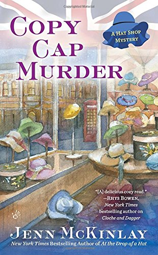 Copy Cap Murder (A Hat Shop Mystery)