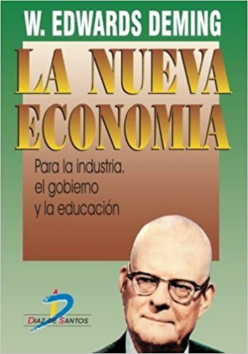 La Nueva Economia (Spanish Edition) by Edwards W. Deming (2006-09-19)