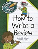 How to Write a Review, Cecilia Minden and Kate Roth, 1610803205
