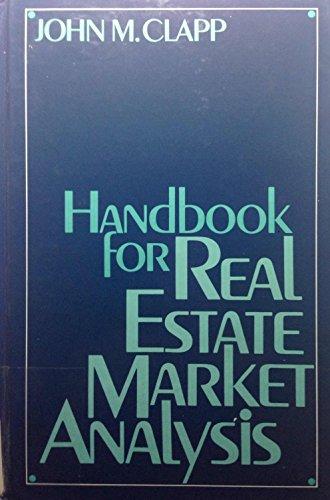 Handbook for Real Estate Market Analysis