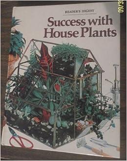Fine Success With House Plants Readers Digest Association Interior Design Ideas Clesiryabchikinfo