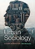 Urban Sociology : A Global Introduction, Abrahamson, Mark, 0521139236