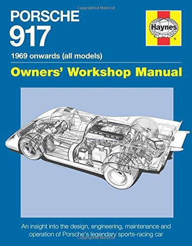 Porsche 917 Owners' Workshop Manual 1969 onwards (all models): An insight into the design, engineering, maintenance and operation of Porsche's legendary sports-racing - Engine Porsche Racing