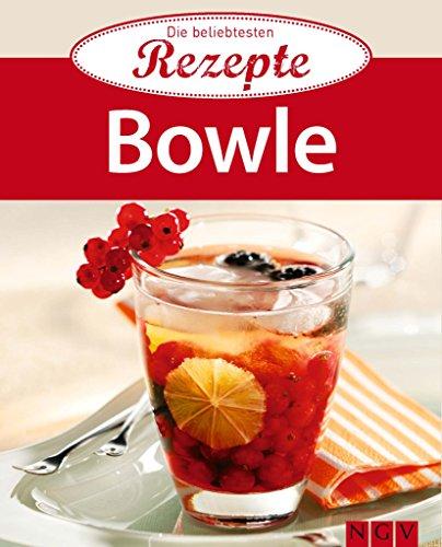Bowle: Die beliebtesten Rezepte (German Edition)