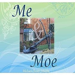 Me & Moe