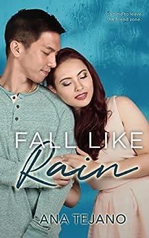 Fall Like Rain by [Tejano, Ana]