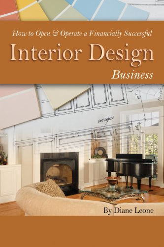 How to Open & Operate a Financially Successful Interior Design Business