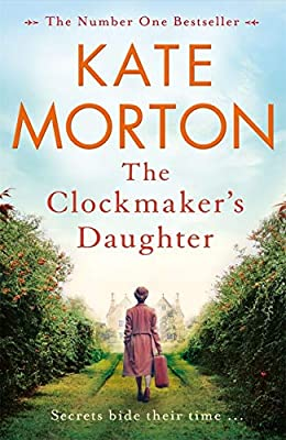 The Clockmakers Daughter: Amazon.es: Morton, Kate, Morton, Kate: Libros en idiomas extranjeros