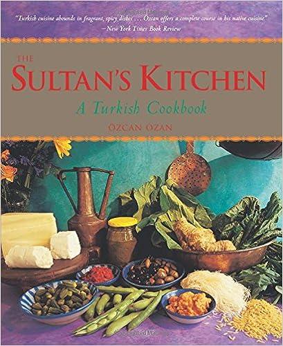 ''WORK'' Sultan's Kitchen: A Turkish Cookbook. BUZON futures PugChamp October comprar Rated Alliance