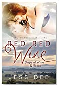 Red Red Wine (Days of Wine and Roses)