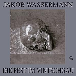 Die Pest im Vintschgau Hörbuch