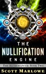 The Nullification Engine (The Alchemancer: Book Two)