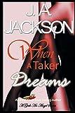 When a Taker Dreams