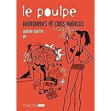 Poulpe (Le): vainqueurs et cons vaincus: Poulpe (Le), v. 17