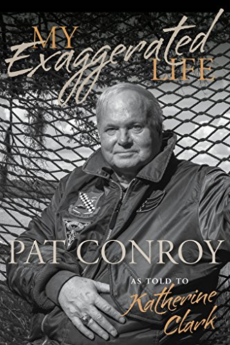 My Exaggerated Life: Pat Conroy (Non Series) (Clarks Men Moccasin)