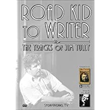 Road Kid to Writer - The Tracks of Jim Tully