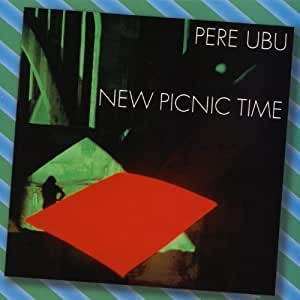 Pere Ubu New Picnic Time Amazon Com Music